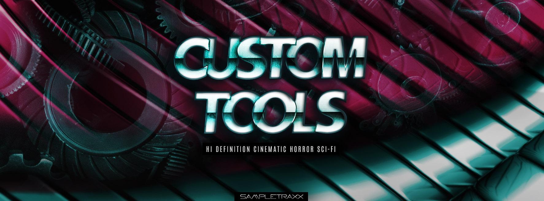 CUSTOM TOOLS - SampleTraxx