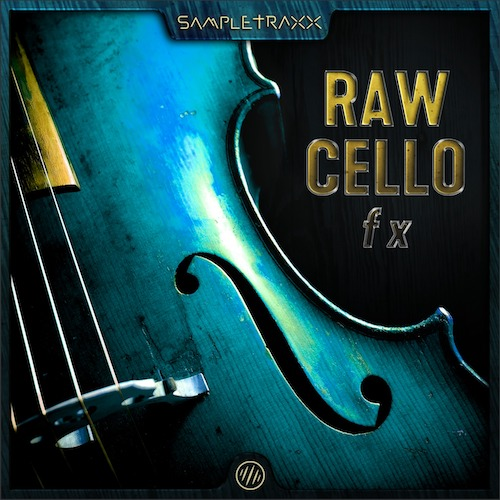 RAW CELLO FX